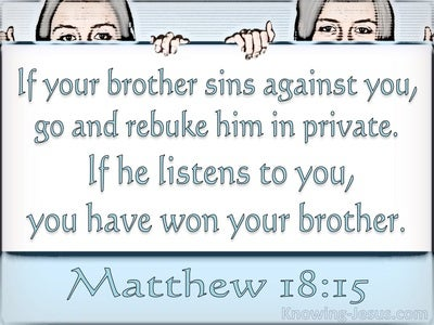 Matthew 18:15 If Your Brother Sins Agains You (white)